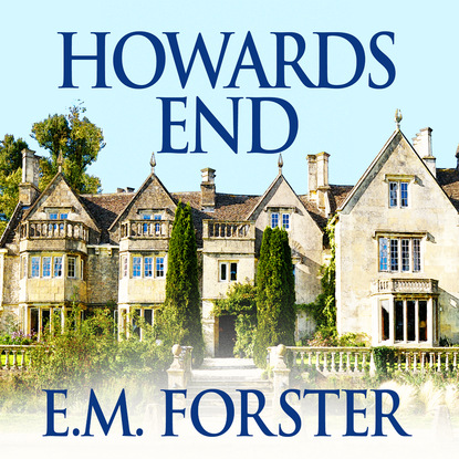Фото - E.M. Forster Howards End (Unabridged) forster forster howards end