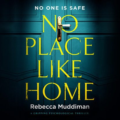 Фото - Rebecca Muddiman No Place Like Home - A Gripping Psychological Thriller (Unabridged) l g davis the midnight wife a gripping psychological thriller unabridged