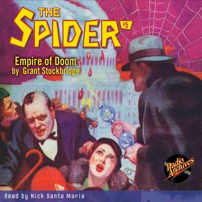 Фото - Grant Stockbridge Empire of Doom - The Spider 5 (Unabridged) grant stockbridge pirates from hell the spider 83 unabridged