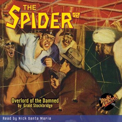 Grant Stockbridge Overlord of the Damned - The Spider 25 (Unabridged) недорого