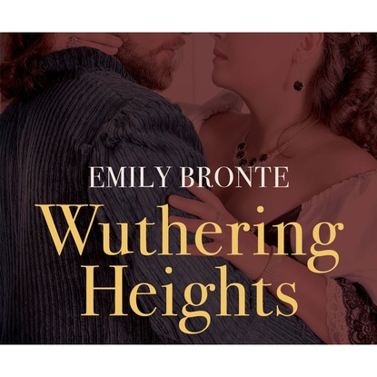 Emily Bront Wuthering Heights (Unabridged) недорого
