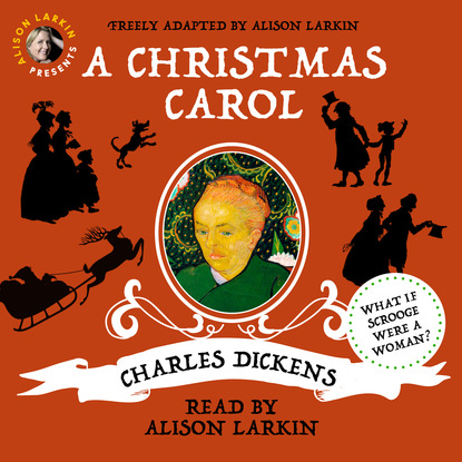Charles Dickens Alison Larkin Presents: A Christmas Carol (Unabridged) dickens c a christmas carol