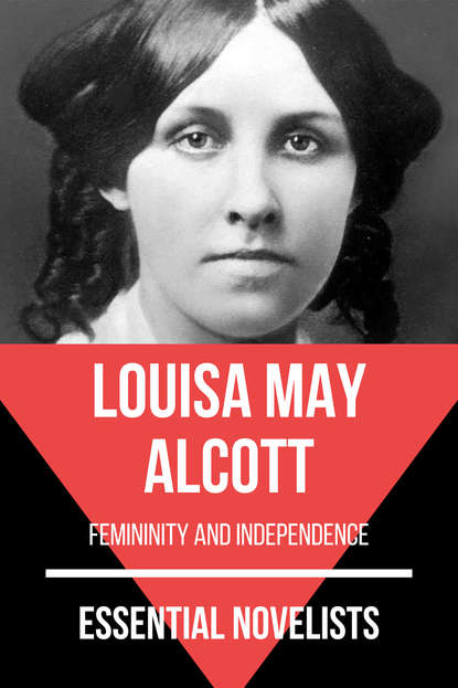 Луиза Мэй Олкотт Essential Novelists - Louisa May Alcott луиза мэй олкотт the annotated little women the annotated books by louisa may alcott 2015 11 02
