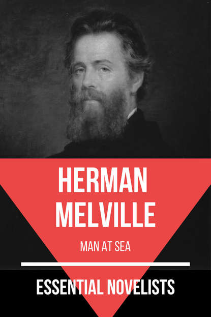 August Nemo Essential Novelists - Herman Melville herman melville moby dick