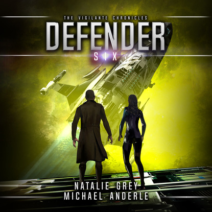 Michael Anderle Defender - The Vigilante Chronicles, Book 6 (Unabridged) michael anderle chasing the cure the caitlin chronicles book 5 unabridged