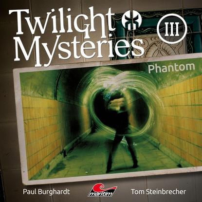 Фото - Paul Burghardt Twilight Mysteries, Die neuen Folgen, Folge 3: Phantom paul burghardt twilight mysteries die neuen folgen folge 2 thanatos