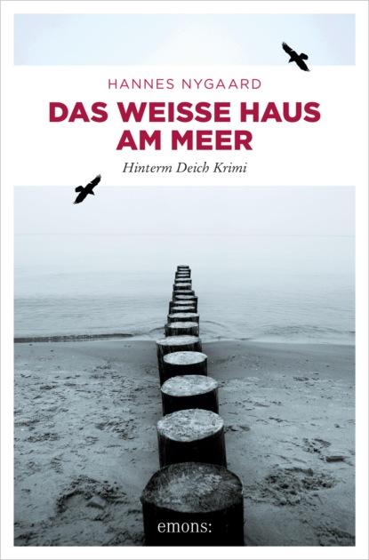 Hannes Nygaard Das Weiße Haus am Meer недорого