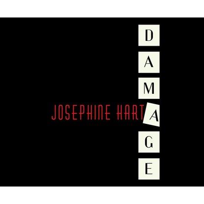 Josephine Hart Damage (Unabridged) josephine hart damage unabridged