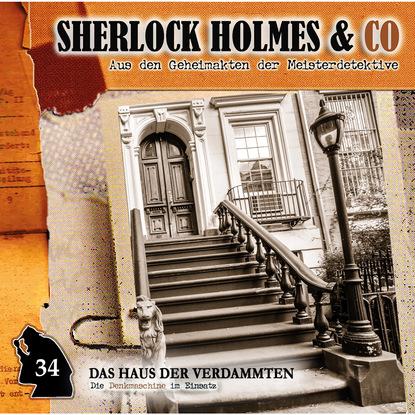 Markus Duschek Sherlock Holmes & Co, Folge 34: Das Haus der Verdammten karen duve warum die sache schiefgeht
