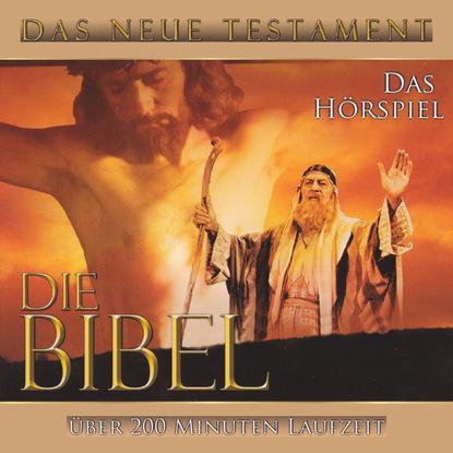 Trad. Die Bibel - Das Neue Testament david friedrich strauß der alte und der neue glaube