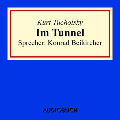 Kurt Tucholsky Im Tunnel kurt h möller ein engel im pelzmantel
