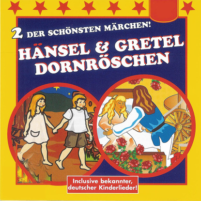 Фото - Various Artists Hänsel & Gretel / Dornröschen cissy thiesies geschichte aus 1001 nacht schehersad