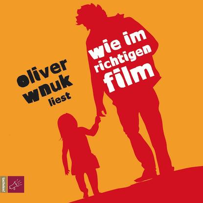 Oliver Wnuk Wie im richtigen Film wladislaw jachtchenko die 5 rollen einer führungskraft