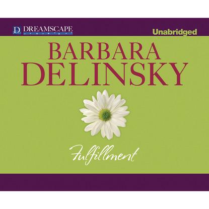 Barbara Delinsky Fulfillment (Unabridged) barbara delinsky looking for peyton place