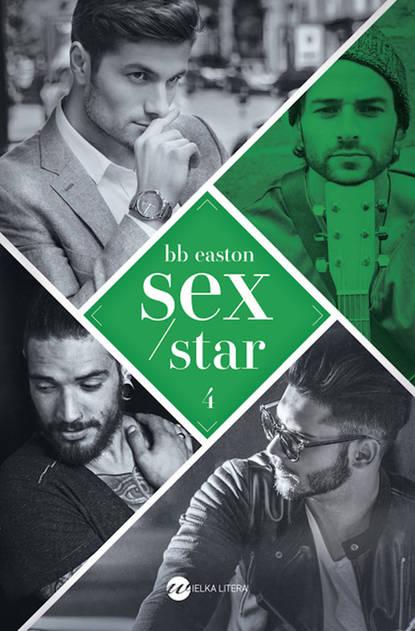 B.B. Easton Sex/Star dossie easton ética promiscua