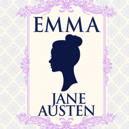 Jane Austen Emma (Unabridged) jane austen emma emma croatian edition