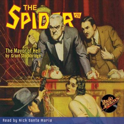 Фото - Grant Stockbridge The Mayor of Hell - The Spider 28 (Unabridged) grant stockbridge pirates from hell the spider 83 unabridged