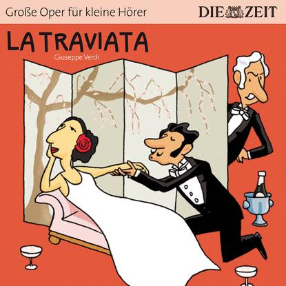 Bert Petzold La Traviata - Die ZEIT-Edition Große Oper für kleine Hörer (Ungekürzt) спот idlamp violetta 880 4pf darkgold