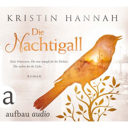 Kristin Hannah Die Nachtigall (Gekürzte Hörbuchfassung) beatrix langner die 7 größten irrtümer über frauen die denken