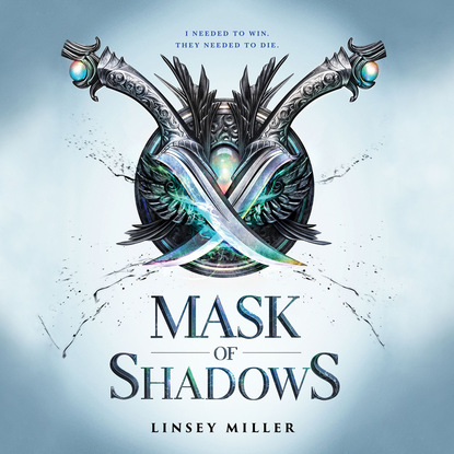 Linsey Miller Mask of Shadows - Mask of Shadows 1 (Unabridged) a mask of shadows