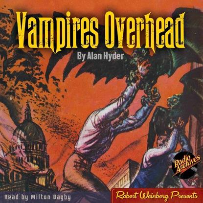 Vampires Overhead (Unabridged) фото