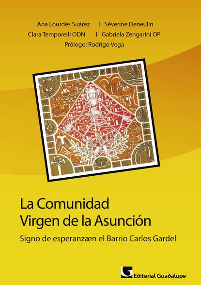 Фото - Ana Lourdes Suárez La comunidad Virgen de la Asunción brau salvador lo que dice la historia cartas al señor ministro de ultramar