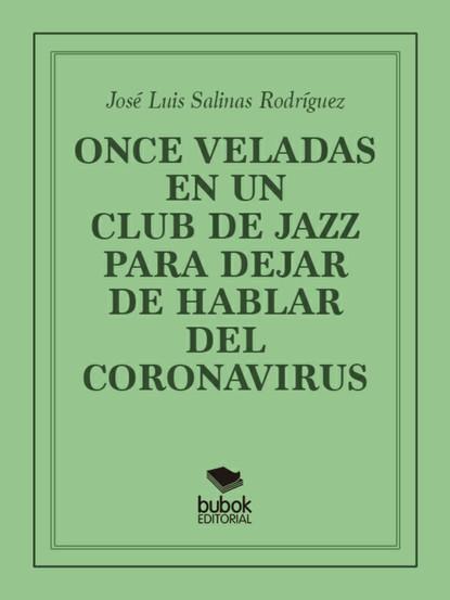 Once veladas en un club de jazz para dejar de hablar del coronavirus фото