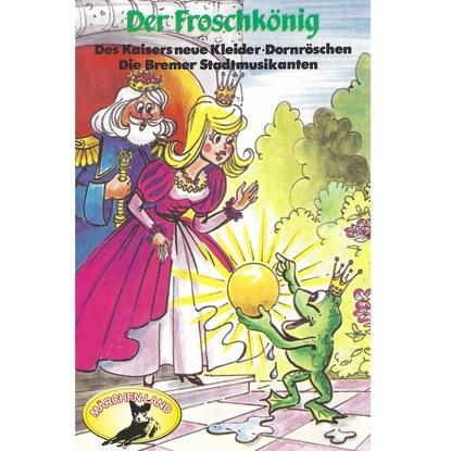 Hans Christian Andersen Gebrüder Grimm, Der Froschkönig und weitere Märchen gebrüder grimm beliebte märchen folge 2 könig drosselbart und weitere märchen