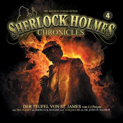 J. J. Preyer Sherlock Holmes Chronicles, Folge 4: Der Teufel von St. James k p walter sherlock holmes chronicles folge 13 der fall buffalo bill