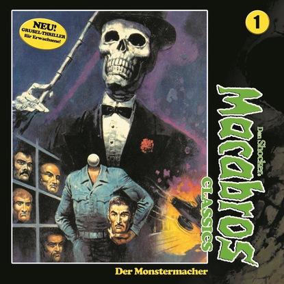 Фото - Dan Shocker Macabros - Classics, Folge 1: Der Monstermacher dan shocker macabros classics folge 6 der horror trip