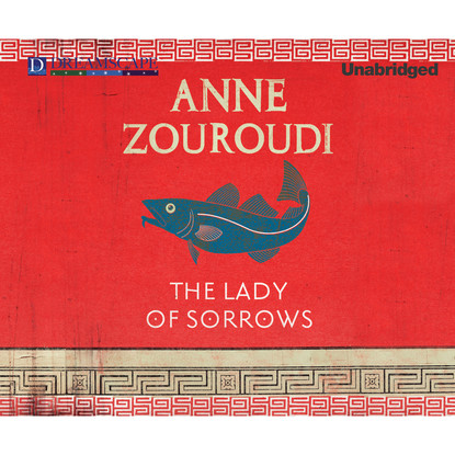 Anne Zouroudi The Lady of Sorrows - A Seven Deadly Sins Mystery, Book 4 (Unabridged) the seven deadly sins volume 8