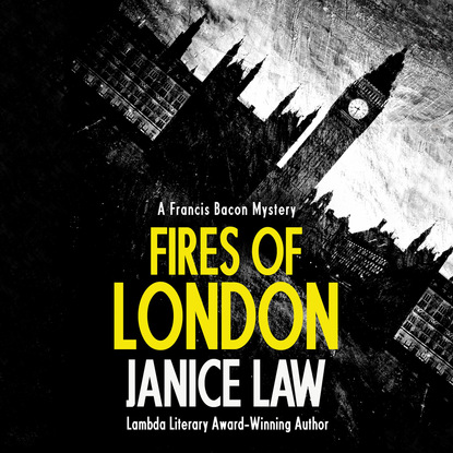 Janice Law Fires of London - A Francis Bacon Mystery 1 (Unabridged) francis bacon neues organon