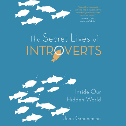 Jenn Granneman The Secret Lives of Introverts (Unabridged) недорого