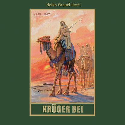 Karl May Krüger Bei - Karl Mays Gesammelte Werke, Band 21 (Ungekürzte Lesung) dennis richmann geschäftsprozessmanagement bei der feuerwehr