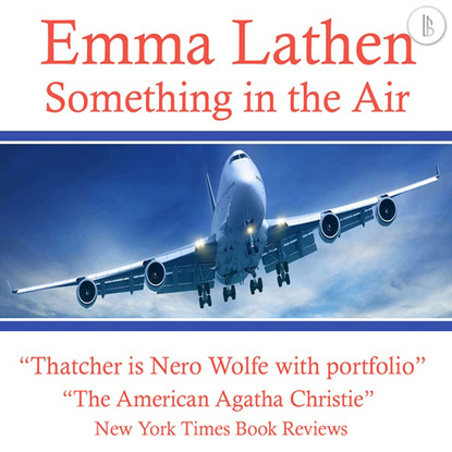 Emma Lathen Something in the Air - The Emma Lathen Booktrack Edition, Book 20