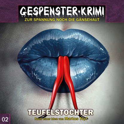 Фото - Markus Topf Gespenster-Krimi, Folge 2: Teufelstochter earl warren gespenster krimi folge 9 tempel der dämonen