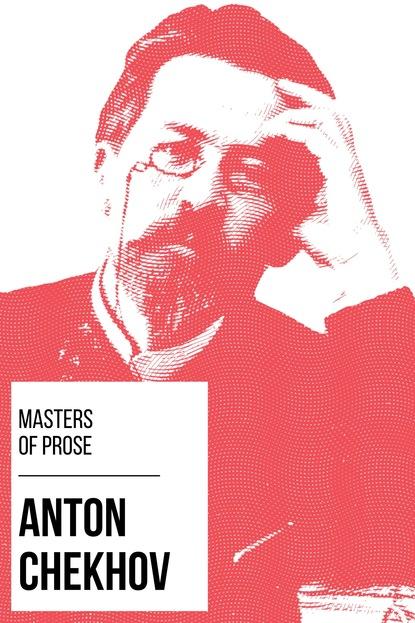August Nemo Masters of Prose - Anton Chekhov august nemo masters of prose émile zola