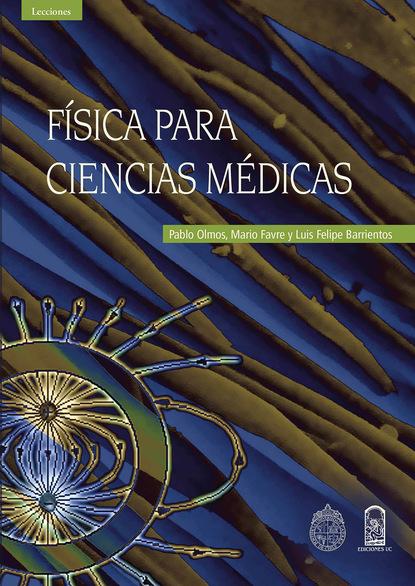 Pablo Olmos Física para ciencias médicas gabriel agbo la homosexualidad dimensiones de las ciencias ocultas la salud y la psicología