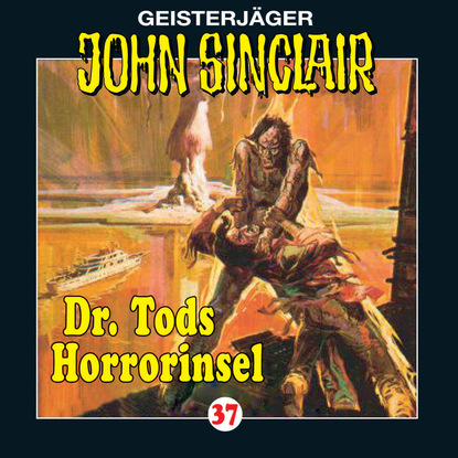 Jason Dark John Sinclair, Folge 37: Dr. Tods Horror-Insel bob collins geister schocker folge 73 vampire auf der bohrinsel