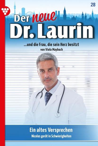 Der neue Dr. Laurin 28 – Arztroman