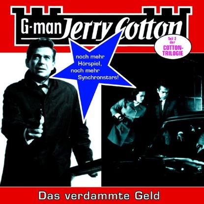 Jerry Cotton Jerry Cotton, Folge 15: Das verdammte Geld jerry cotton jerry cotton folge 5 die letzte fahrt im jaguar