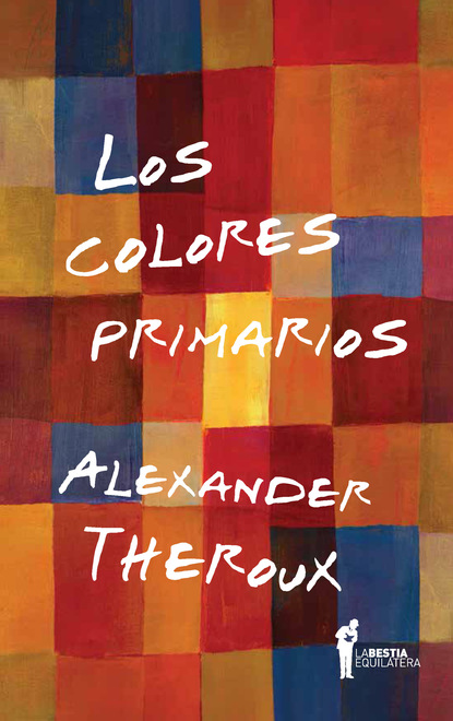 Alexander Theroux Los colores primarios toros calasparra