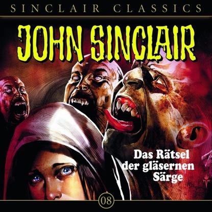 Jason Dark John Sinclair - Classics, Folge 8: Das Rätsel der gläsernen Särge jason dark john sinclair classics folge 29 der hexenclub
