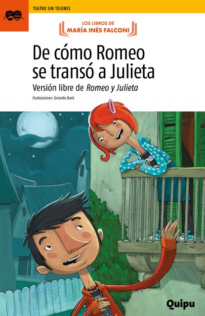 María Inés Falconi De cómo Romeo se transó a Julieta nosotros los de entonces