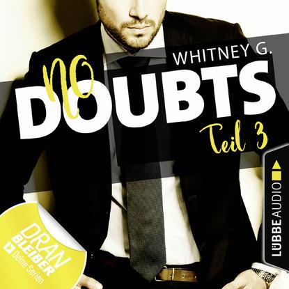 Whitney G. No Doubts - Reasonable Doubt 3 (Ungekürzt) куртка джинсовая whitney whitney mp002xw12bdi