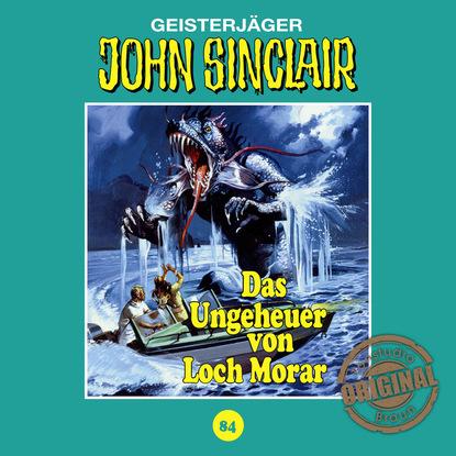 Jason Dark John Sinclair, Tonstudio Braun, Folge 84: Das Ungeheuer von Loch Morar. Teil 1 von 2 (Ungekürzt) john baxter von sternberg