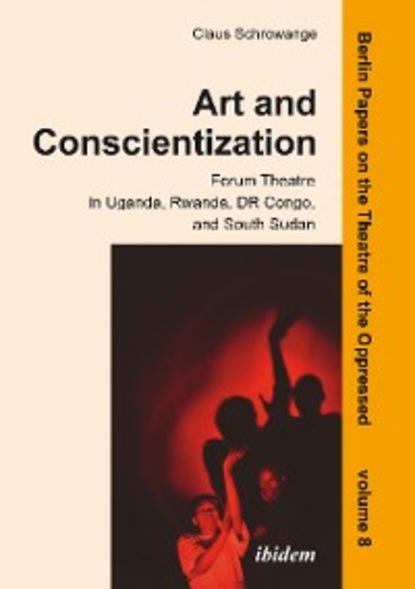 Claus Schrowange Art and Conscientization theatre and interculturalism