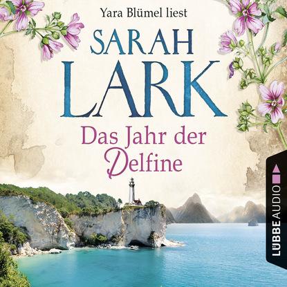Sarah Lark Das Jahr der Delfine (Ungekürzt) недорого
