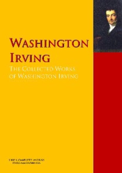 Washington Irving The Collected Works of Washington Irving cuvier georges a system of natural history containing scientific and popular descriptions of various animals chiefly compiled from the works of cuvier griffith richardson geoffrey lacepede buffon goldsmith shaw montague wilson lewis and clarke audub
