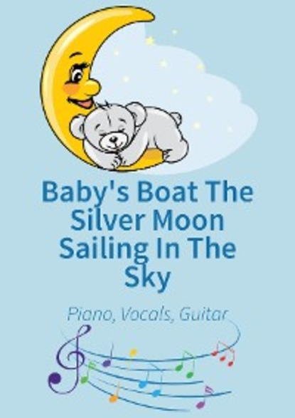 traditional Baby's Boat The Silver Moon Sailing In The Sky sailing the mystery